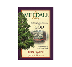 Milldale: Its People, Its Mission, Its God